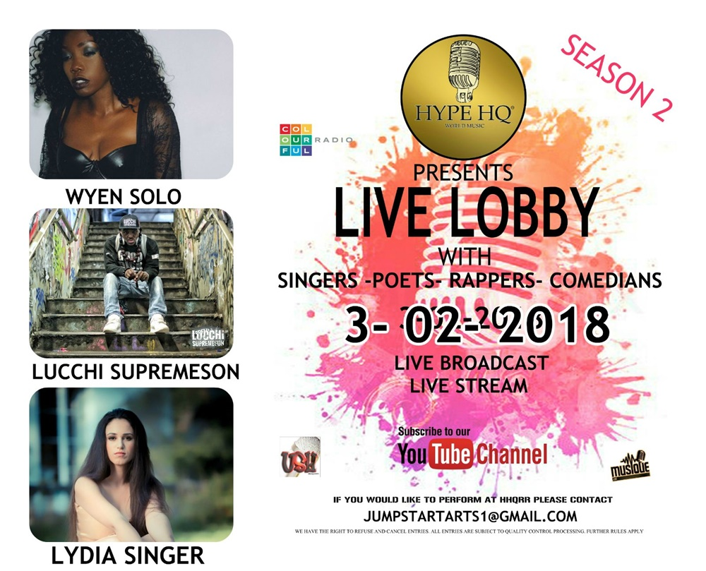 Live Lobby - Wyen Solo, Lucchi Supremeson and Lydia Singer
