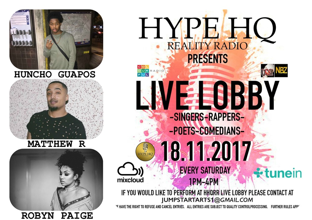 Live Lobby - Huncho Guapos, Matthew R  and Robyn Paige