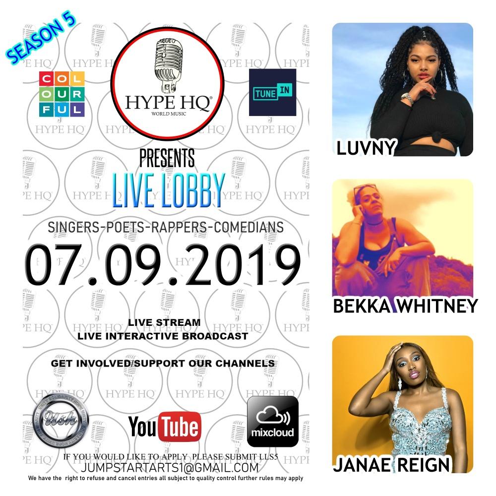 Live Lobbey Season 5 - Luvny, Bekka Whitney and Janae Reign
