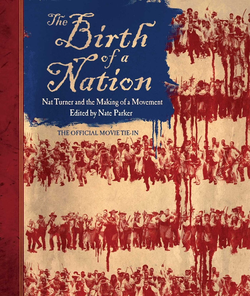 Win a copy of the Book The Birth Of A Nation: Nat Turner And The Making Of A Movement