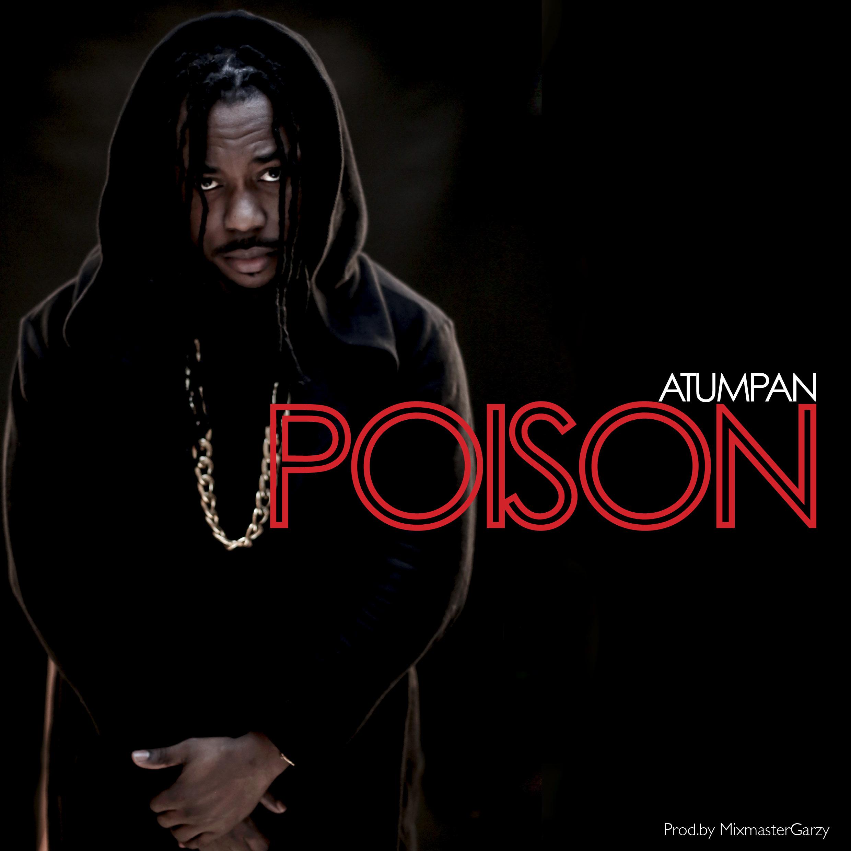 Atumpan drops Poison