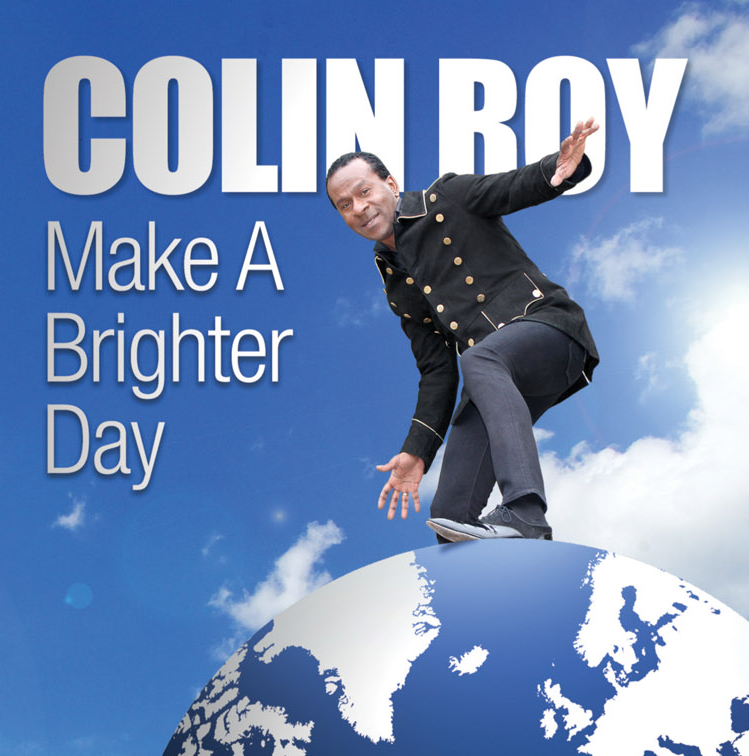 Make A Brighter Day by Colin Roy