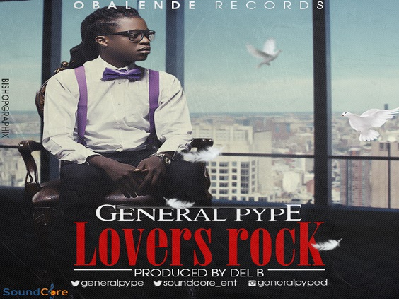 General Pype - Lovers Rock