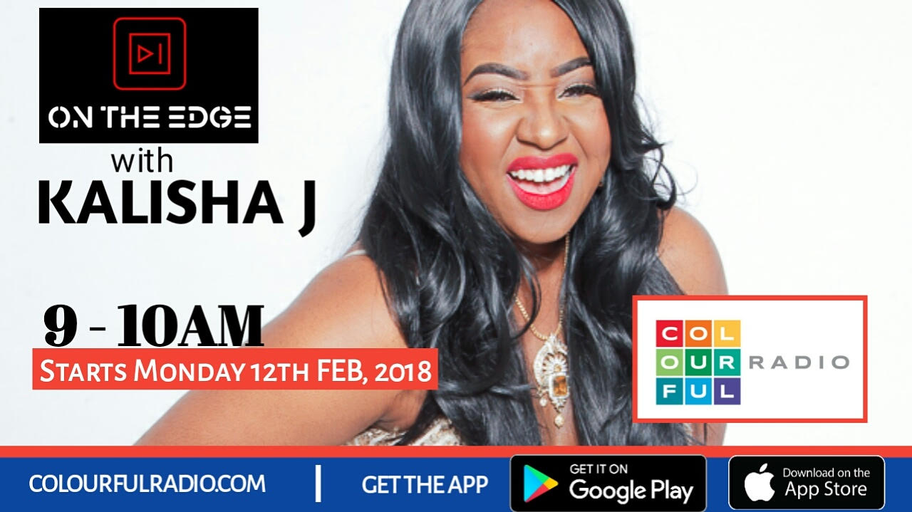 Kalisha J Is On The Edge On Colourful Radio