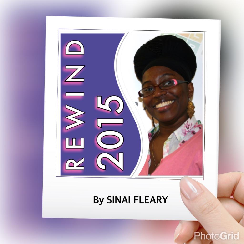 Rewind 2015 - by Sinai Fleary